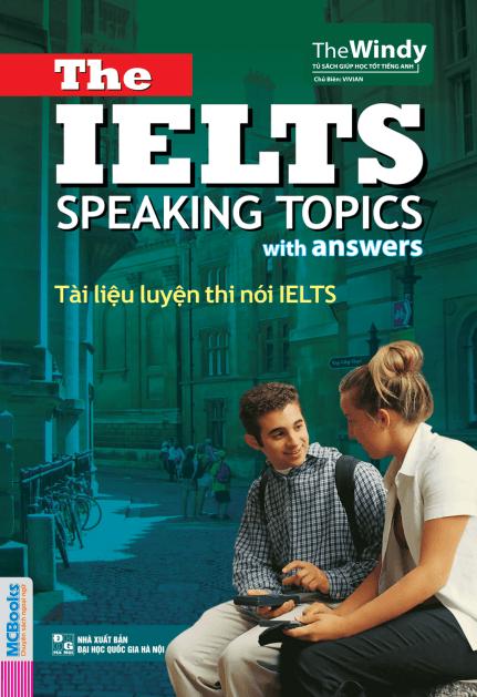 Tài liệu luyện thi nói IELTS - The IELTS Speaking Topics