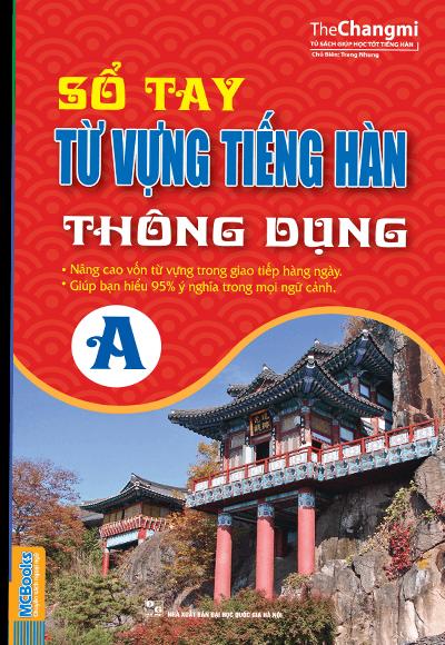 so-tay-tu-vung-tieng-han-thong-dung-a