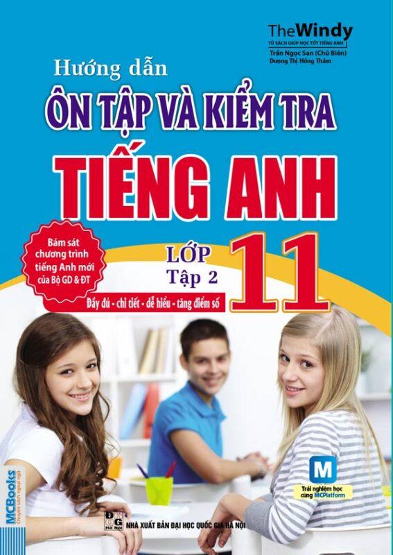 bia-sau_huong-dan-on-tap-va-kiem-tra-tieng-anh-lop-11-tap-2
