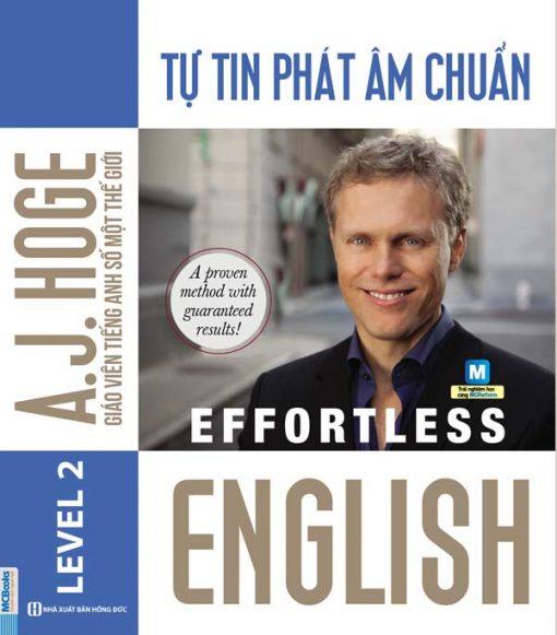 Cuốn sách Effortless English - Tự tin phát âm chuẩn
