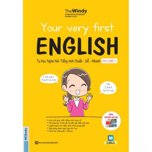 Your very first English Tự học nghe nói tiếng Anh chuẩn dễ nhanh – Volume 1 bìa trước 2d