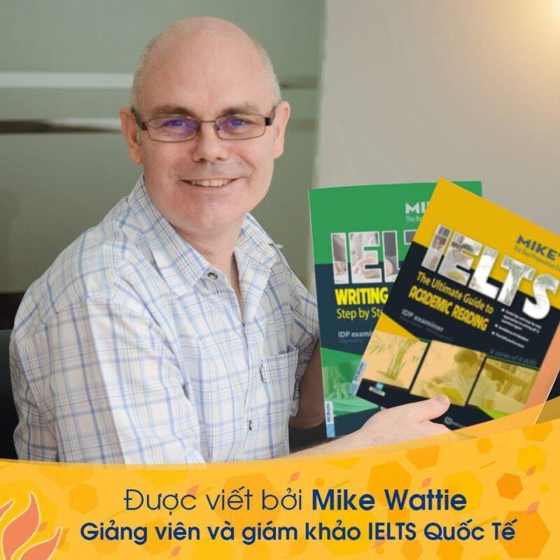 Tác giá cuốn sách IELTS Writing: Step by Step - Mike Wattie
