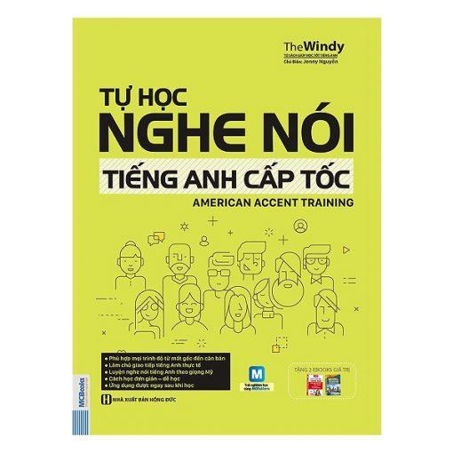 Tự Học Nghe Nói Tiếng Anh Cấp Tốc – American Accent Training bìa trước 2d