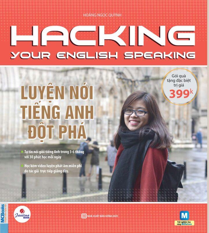 Hacking your English Speaking - Luyện nói tiếng Anh đột phá