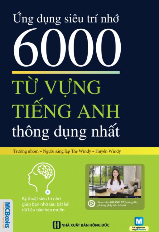 Ứng dụng siêu trí nhớ 6000 từ vựng tiếng Anh thông dụng nhất