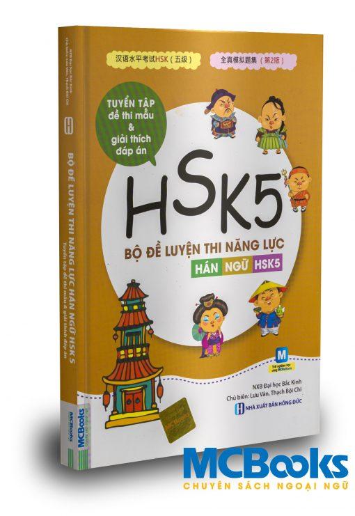 Bộ đề luyện thi năng lực Hán Ngữ HSK5 - Tuyển tập đề thi mẫu