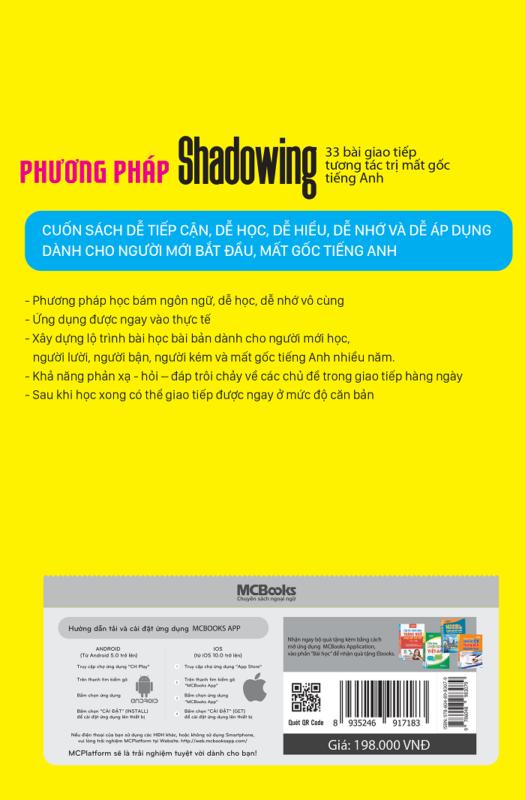 Phương pháp Shadowing - 33 bài giao tiếp tương tác trị mất gốc tiếng Anh