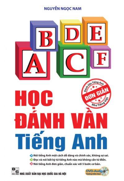 Học đánh vần tiếng Anh đơn giản như tiếng Việt