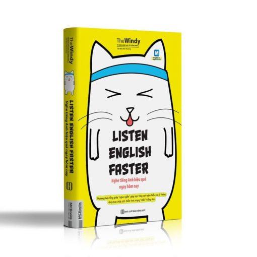 Listen English Faster - Nghe hiệu quả ngay hôm nay