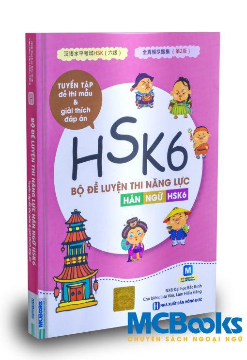 Bộ đề luyện thi năng lực Hán Ngữ HSK6 - Tuyển tập đề thi mẫu