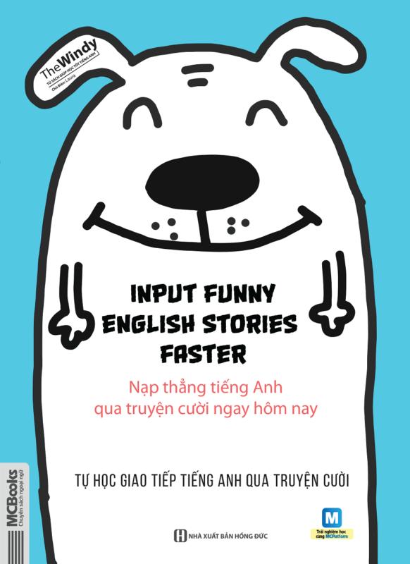 Input Funny English Stories Faster – Nạp thẳng tiếng Anh qua truyện cười ngay hôm nay