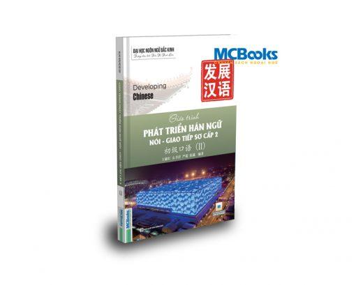 Mcbooks Giáo trình Phát triển Hán ngữ Nói - Giao tiếp Sơ cấp 2 bìa trước