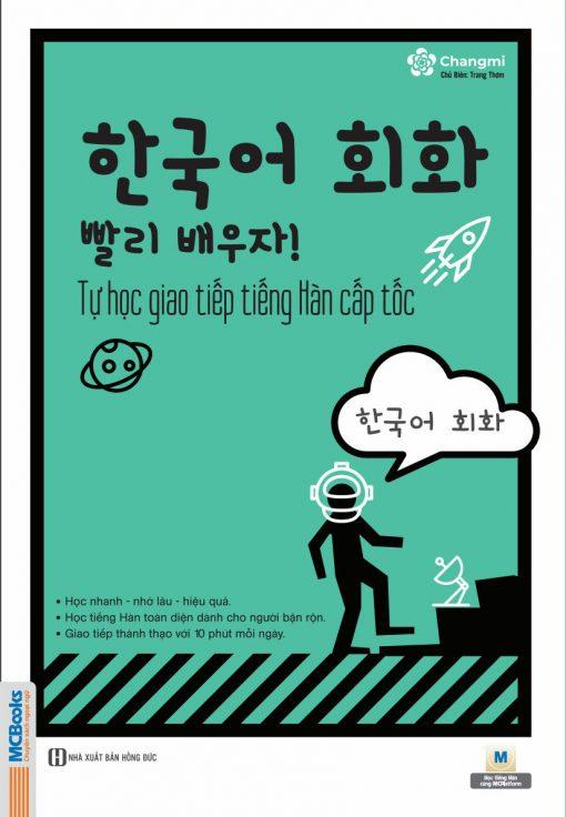 Bìa trước Tự học giao tiếp tiếng Hàn cấp tốc